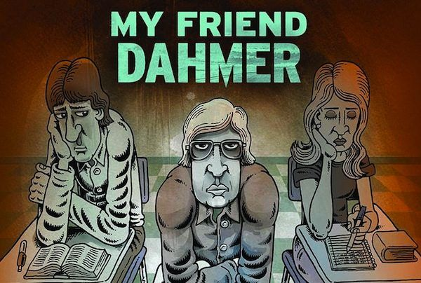 My-Friend-Dahmer-Graphic-Novel-Cover-600x404